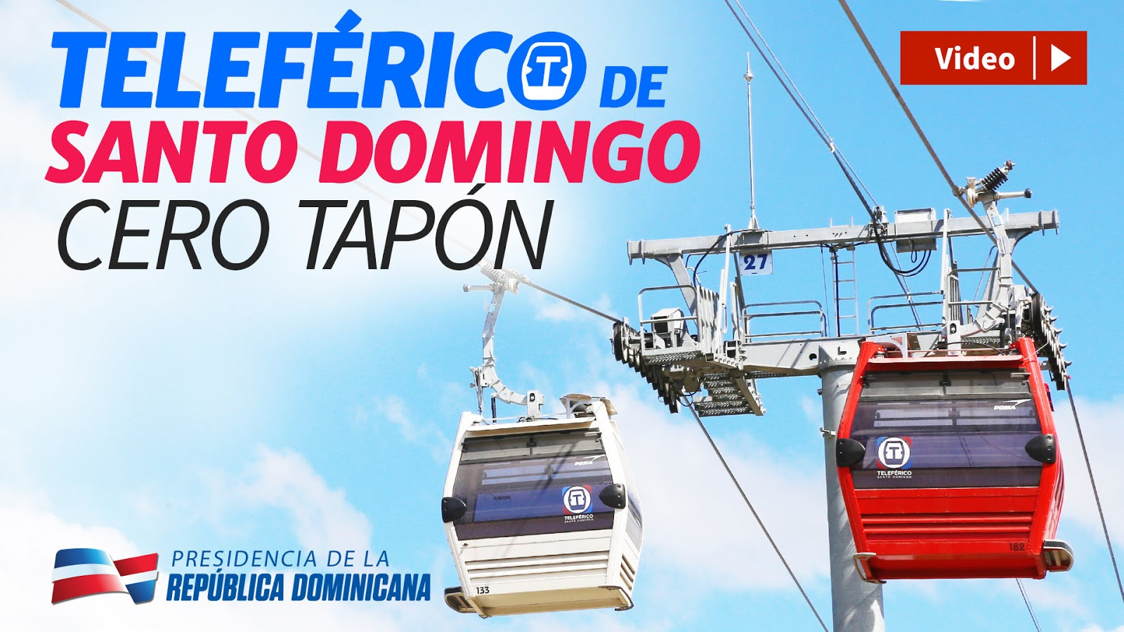 VIDEO: Teleférico de Santo Domingo. Sin humo, sin ruido