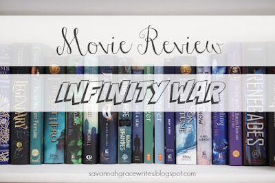 http://savannahgracewrites.blogspot.com/2018/11/movie-review-infinity-war.html