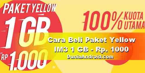 Cara beli Paket Yellow IM3 1 GB cuma 1000 Rupiah