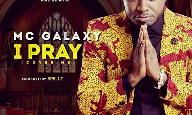 Video: Mc Galaxy – I Pray
