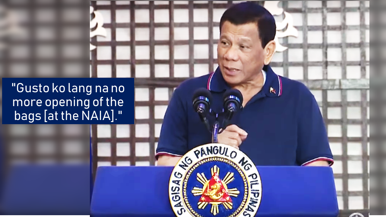 """You know if there is an improvement in public service in the airport, one is that there will be no more inspection for bags that come in."" It is a statement from President Rodrigo Duterte following another incident of the alleged baggage pilferage at the Ninoy Aquino International Airport (NAIA) that victimizes the passengers especially the overseas Filipino workers (OFW).  The president said that he would prefer minimizing human contacts in checking and screening of the baggage.         Ads  Sponsored Links      President Rodrigo Duterte said Thursday bags of travelers will no longer be opened during airport screening and ""human contact"" would be minimized.  The President then made a joke about how bringing in contraband like dynamite, bullets, and marijuana would be okay, but that the police and the members of the Philippine Drug Enforcement Agency (PDEA) would be waiting for them outside the airport.  He also said that there would be no more human contact in airport immigration. By this, he was most probably referring about the newly installed eGates at the airport which is now operational.   he said.  Duterte said that in his years as a  public servant, he has seen how poorly the overseas Filipino workers are being been treated. He recalled one instance where he witnessed an OFW who arrived from Hong Kong with a small TV being charged a fee the worker could not afford.  The President said he nearly got into a fight with the airport personnel over the way the OFW was treated. The president also reiterated that he does not like any form of oppression among the Filipino people, especially on his presence.  Filed under the category of public service, inspection, President Rodrigo Duterte, Ninoy Aquino International Airport, overseas Filipino workers"