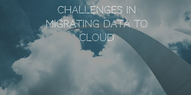 Challenges in migrating data to cloud