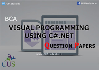 BCA Visual Programming Using C#.Net Previous Question Papers