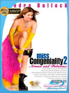 Miss Simpatía 2 Armada y fabulosa 2005 HD [1080p] Latino [GoogleDrive] DizonHD