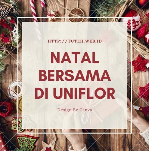 Natal Bersama di Uniflor