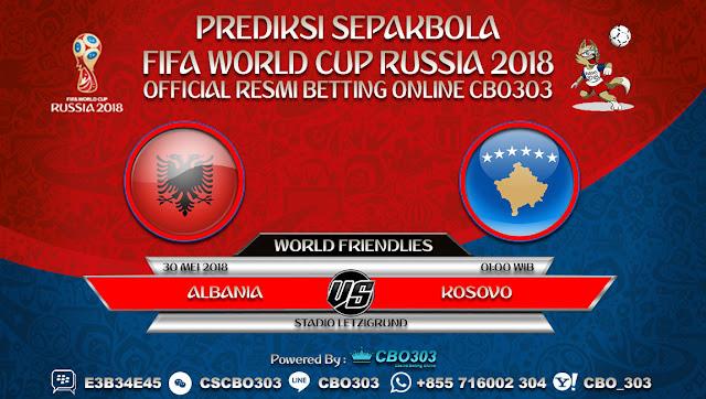 Prediksi Bola Albania VS Kosovo 30 Mei 2018