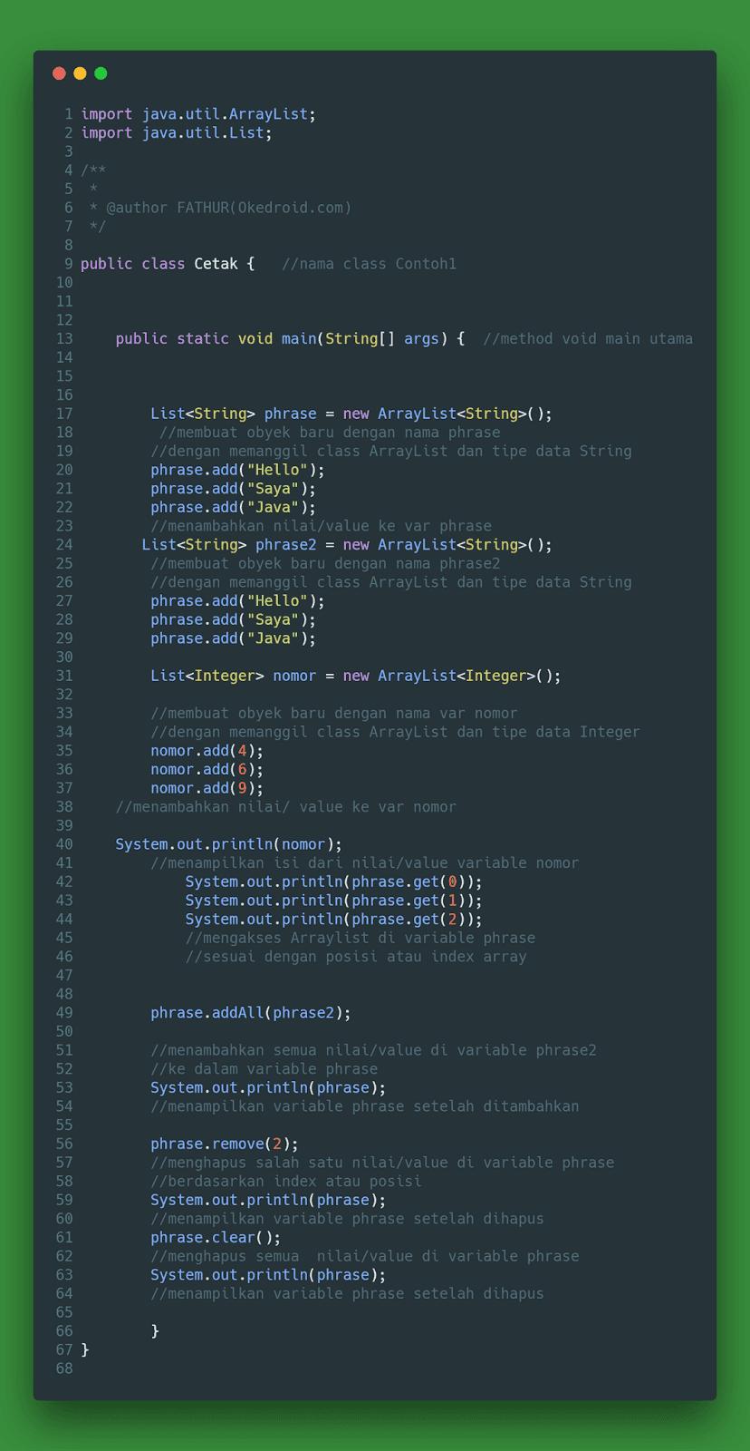 yang dipakai untuk menampilkan daftar atau list dari nilai Belajar Mengenal ArrayList di Bahasa Program Java