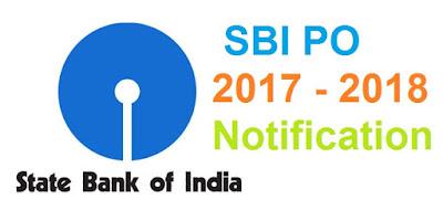 Bank Jobs: SBI PO 2017 - 2018 Notification