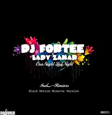 DJ Fortee Ft. Lady Zamar - One Night Last Night (Black Motion The Minerva Remix)