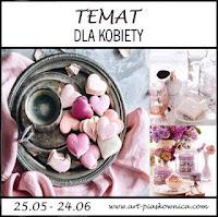 http://art-piaskownica.blogspot.com/2018/05/temat-cos-dla-kobiety-edycja.html