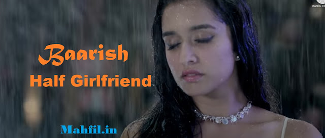 Ye Mausam ki baarish half girlfriend song