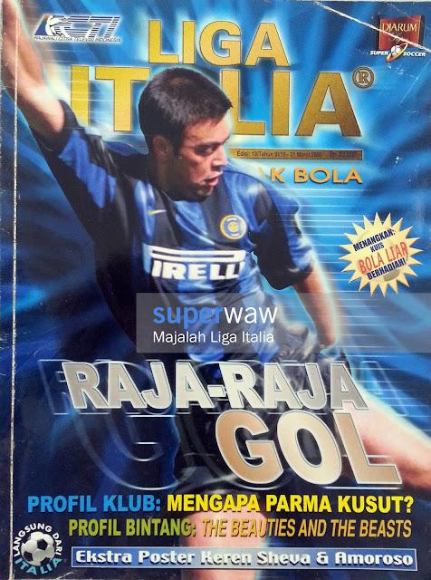 Majalah LIGA ITALIA (RAJA-RAJA GOL)