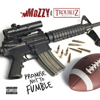 Mozzy & Troublez - Promise Not to Fumble (2016) - Album Download, Itunes Cover, Official Cover, Album CD Cover Art, Tracklist