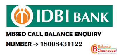 Know IDBI Bank Missed Call Enquiry Number for A/C Balance and Mini Statement