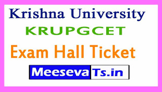 Krishna University KRUPGCET Exam  Hall Ticket Download