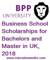 Business School Scholarships for Bachelors and Master in UK, 2018,The BPP University, Description, Eligibility Criteria, Method of Applying, deadline, Online Application