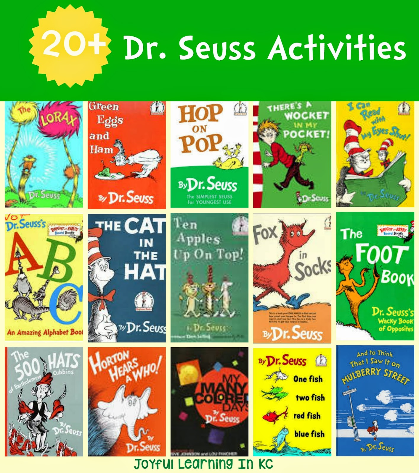 Joyful Learning In Kc Dr Seuss Activities