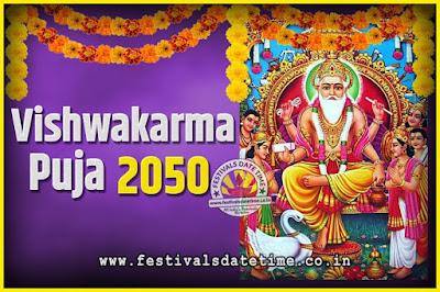 2050 Vishwakarma Puja Date and Time, 2050 Vishwakarma Puja Calendar