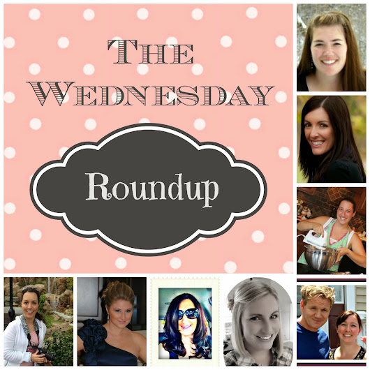 The Wednesday Roundup!