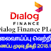 Vacancy In Dialog Finance PLC  Post Of - Assistant Manager - Treasury