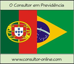 Acordo Previdenciário entre o Brasil e Portugal.