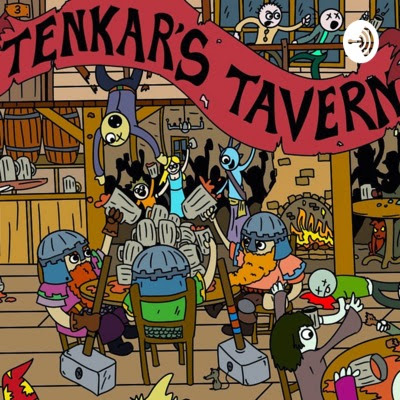 Podcast on Tenkar's Taverns from Dancing Yak Miniatures