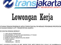 Lowongan Kerja Transjakarta Terbaru 2017