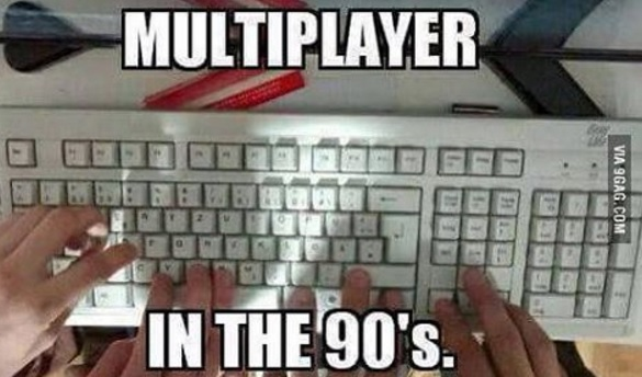 multiplayer in 90s