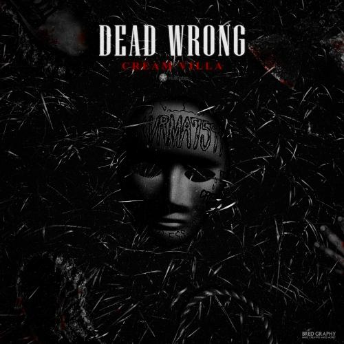 [Single] Cream Villa – Dead Wrong