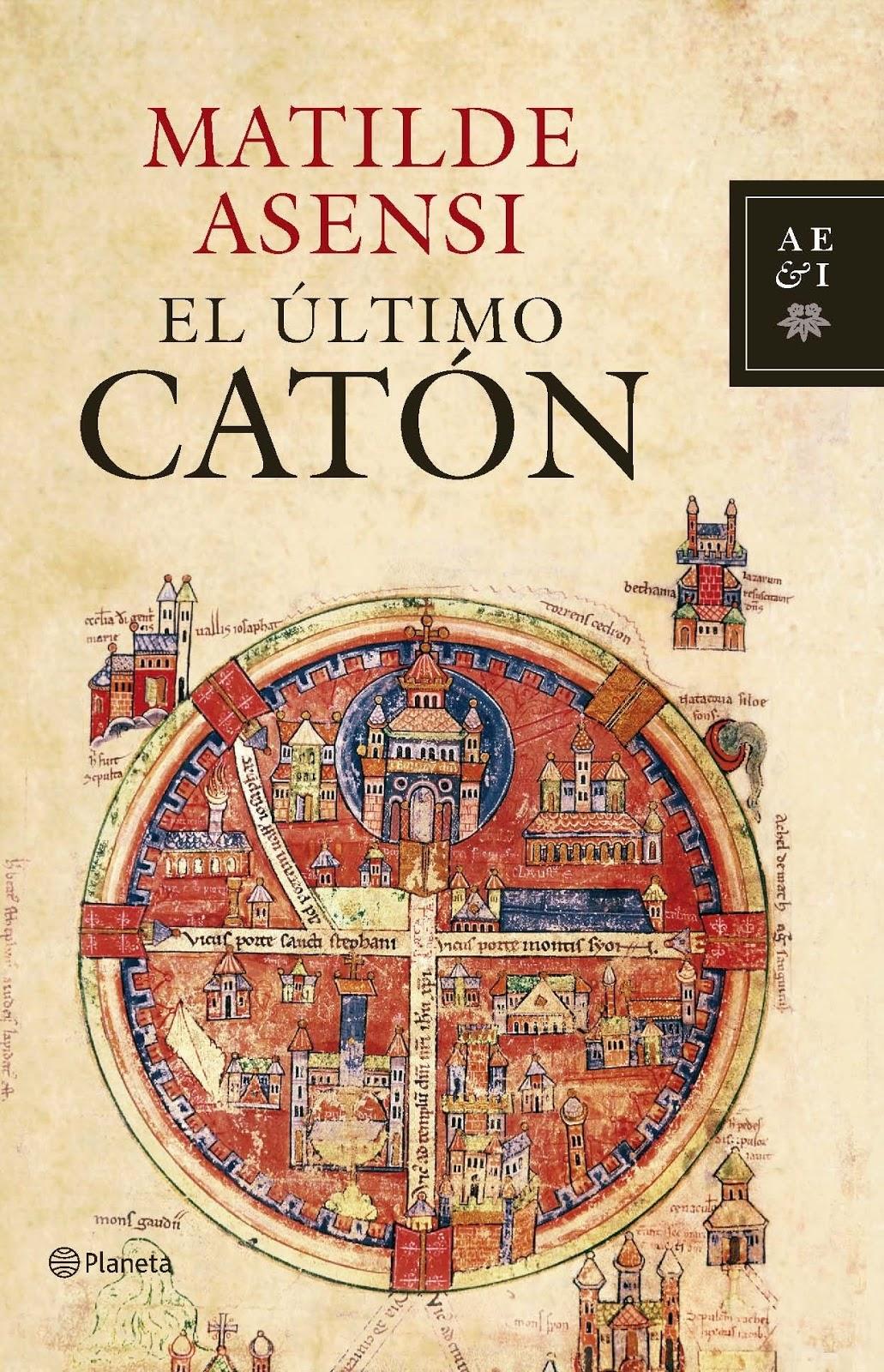 """El blog de Juan Carlos: Matilde Asensi: """"El regreso del Catón"""""""