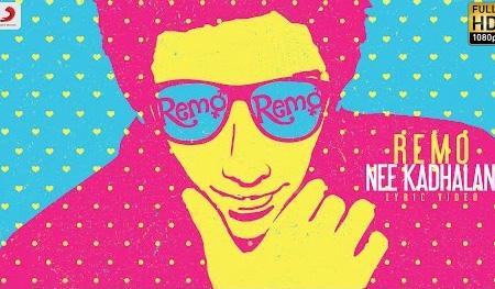 Remo – Remo Nee Kadhalan Lyric | Sivakarthikeyan | Anirudh