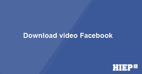 Hướng dẫn cách download video một cách đơn giản và nhanh chóng.