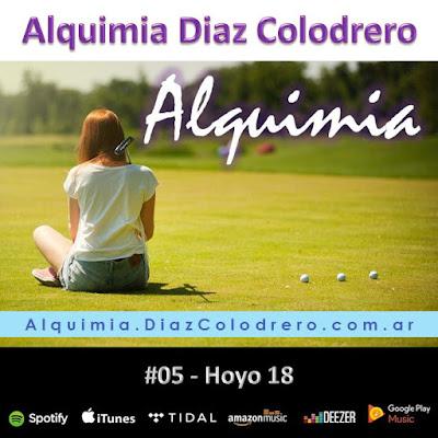 Alquimia Diaz Colodrero - Track #05 - Hoyo 18
