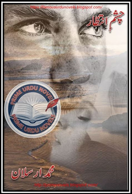 Free online reading Chashm e intazar novel by Muhammad Arsalan