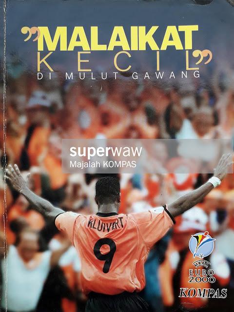 MAJALAH EURO 2000: MALAIKAT KECIL DI MULUT GAWANG