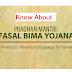 Know About  Pradhan Mantri Fasal Bima Yojna (PMFBY)