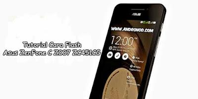 Cara Flashing Ulang Asus Zenfone C Z007 ZC451CG