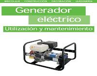 generador eléctrico utilización y mantenimiento