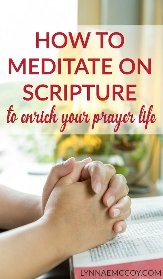 Improve the way we meditate on the Bible
