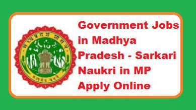 Government Jobs in Madhya Pradesh 2019
