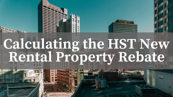 HST New Residential Rental Property Rebate