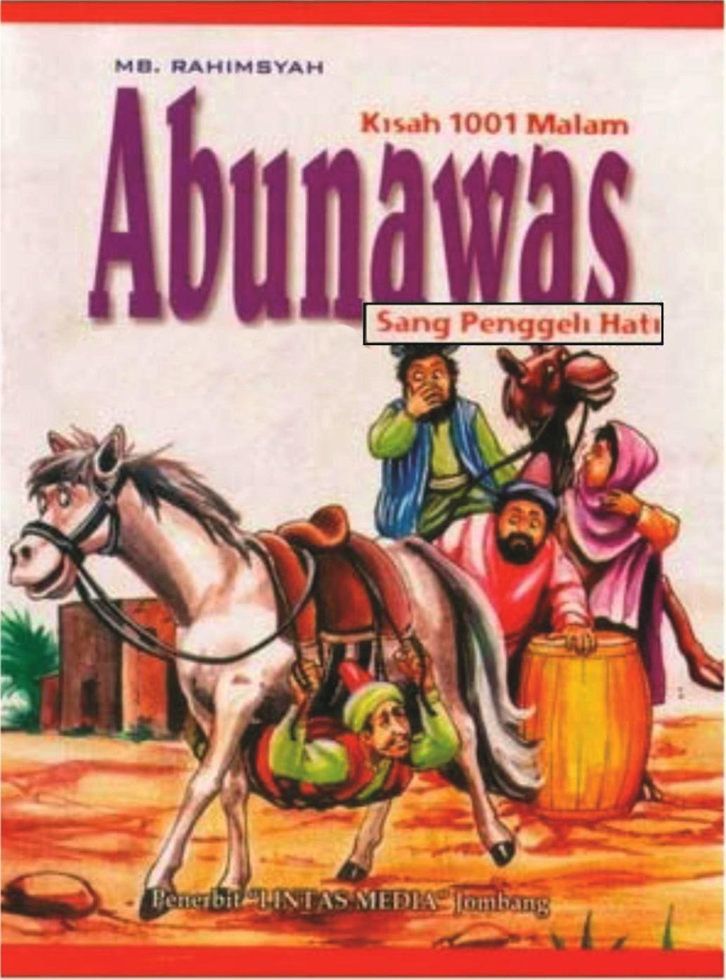 Download Dan Baca Novel Abu Nawas Sang Penggeli Hati Karya Mb Rahimsyah Kumpulan Materi