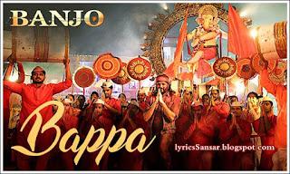 BAPPA : Banjo (2016) | Vishal Dadlani | Riteish Deshmukh