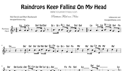 Tubescore Raindrops Keep Falling on My Head de Hal David y Burt Bacharach Partitura de Flauta, Violín, Saxofón Alto, Trompeta, Viola, Oboe, Clarinete, Saxo Tenor, Soprano Sax, Trombón, Fliscorno, chelo, Fagot, Barítono, Bombardino, Trompa o corno, Tuba...