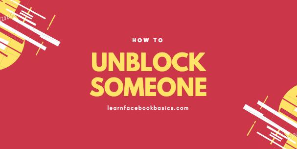Unblock Your Facebook Friend