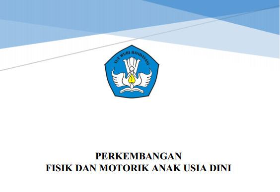 Download Buku Perkembangan Fisik dan Motorik Anak Usia Dini Format PDF