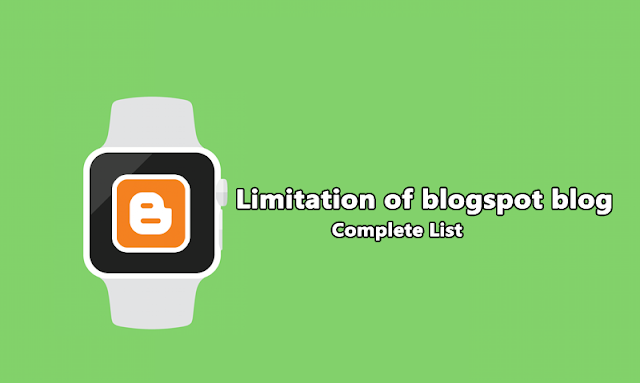 Limitation of Blogpost blog - Complete list