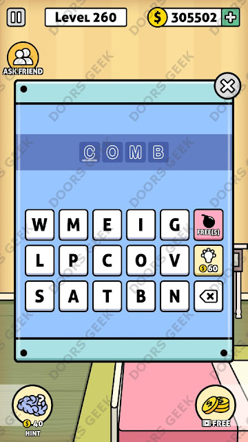 The answer for Escape Room: Mystery Word Level 260 is: COMB
