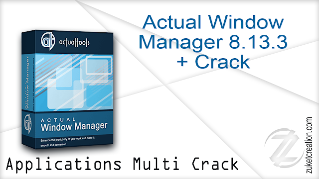 Actual Window Manager 8.13.3 + Crack