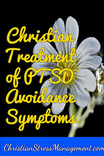 Free Christian Counseling: Christian Treatment of PTSD Avoidance Symptoms